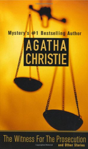 The Best Agatha Christie Books - The Witness for the Prosecution by Agatha Christie