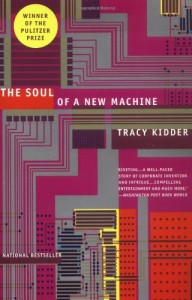 The best books on Watson - The Soul of a New Machine by Tracy Kidder