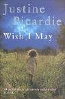 The best books on Fashion Biographies - Wish I May by Justine Picardie
