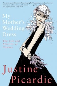 The Best Fashion Biographies - My Mother's Wedding Dress by Justine Picardie