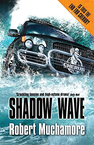 Books for the Reluctant 12-Year-Old Reader - Shadow Wave by Robert Muchamore