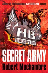 Books for the Reluctant 12-Year-Old Reader - Secret Army by Robert Muchamore