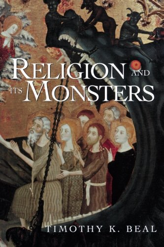 Versions of the Bible - Religion and Its Monsters by Timothy Beal