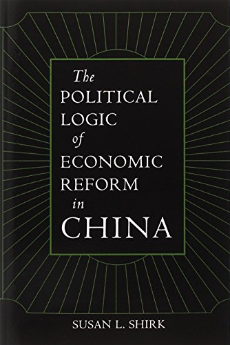 The best books on The Chinese Economy - The Political Logic of Economic Reform in China by Susan Shirk