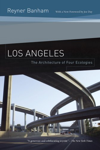 The best books on The 1970s - Los Angeles by Reyner Banham