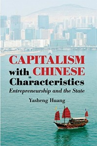 The best books on China - Capitalism with Chinese Characteristics by Yasheng Huang