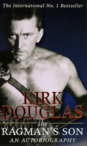 The best books on Making Movies - The Ragman's Son by Kirk Douglas