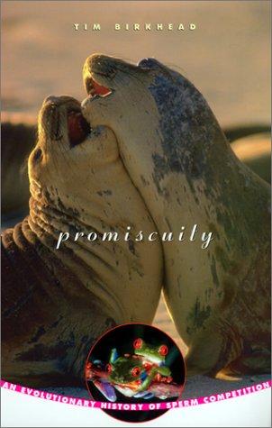 The best books on Sperm - Promiscuity by Tim Birkhead