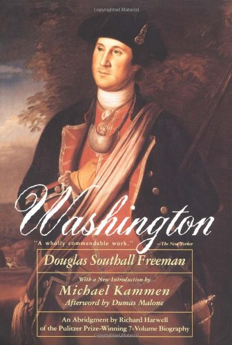 The best books on American Presidents - Washington by Douglas Southall Freeman