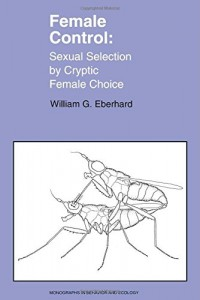 The best books on Sperm - Female Control by William Eberhard