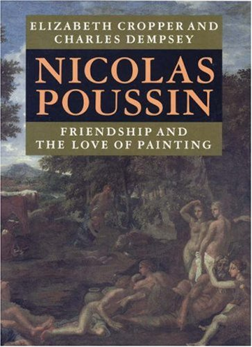 Michael Fried recommends the best book on the Philosophical Stakes of Art - Nicolas Poussin by Elizabeth Cropper and Charles Dempsey