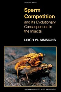 The best books on Sperm - Sperm Competition and its Evolutionary Consequences in the Insects by Leigh W. Simmons