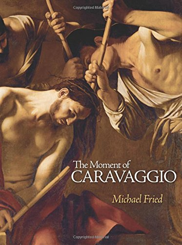 Michael Fried recommends the best book on the Philosophical Stakes of Art - The Moment of Caravaggio by Michael Fried