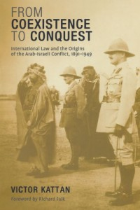 The best books on Palestine - From Coexistence to Conquest by Victor Kattan