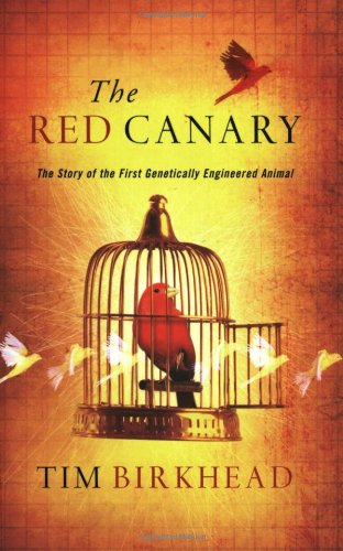 The best books on Sperm - The Red Canary by Tim Birkhead