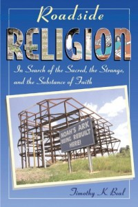 Versions of the Bible - Roadside Religion by Timothy Beal