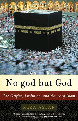 The best books on Non-Military Solutions to Political Conflict - No God but God by Reza Aslan
