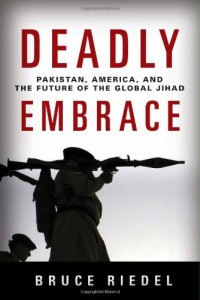 The best books on Pakistan - Deadly Embrace by Bruce Riedel