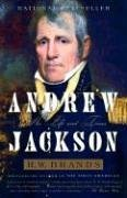 The best books on American Presidents - Andrew Jackson by H W Brands & H. W. Brands