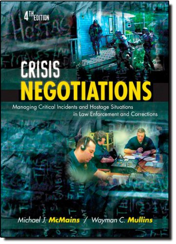 The best books on Negotiating and the FBI - Crisis Negotiations by Michael J McMains and Wayman C Mullins