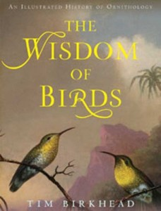 The best books on Birds - The Wisdom of Birds by Tim Birkhead
