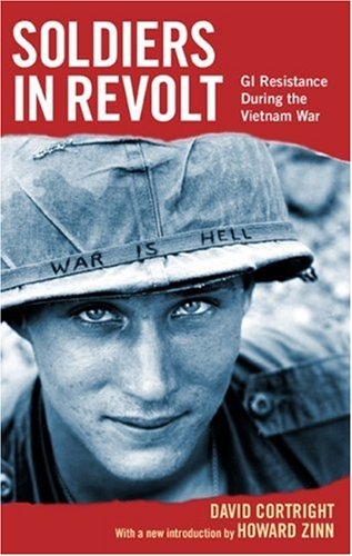 The best books on Non-Military Solutions to Political Conflict - Soldiers in Revolt by David Cortright