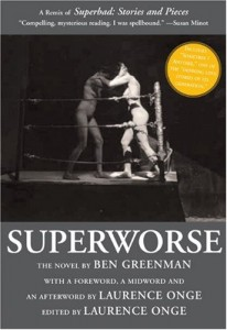 The best books on New York City - Superworse by Ben Greenman