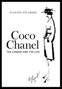 The Best Fashion Biographies - Coco Chanel: The Legend and the Life by Justine Picardie