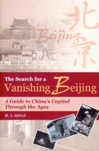 The best books on China - The Search for a Vanishing Beijing by M A Aldrich