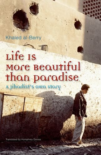 Humphrey Davies recommends the best of Contemporary Egyptian Literature - Life Is More Beautiful than Paradise by Khaled al-Berry