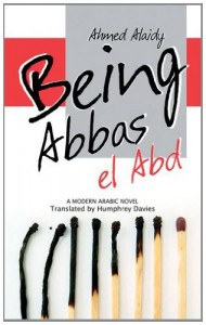 Humphrey Davies recommends the best of Contemporary Egyptian Literature - On Being Abbas El Abd by Ahmed Alaidy & Humphrey Davies