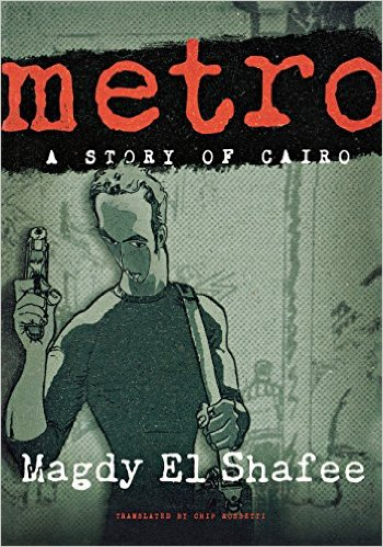 Humphrey Davies recommends the best of Contemporary Egyptian Literature - Metro by Magdy El Shafee