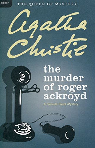 The best books on Thrillers - The Murder of Roger Ackroyd by Agatha Christie