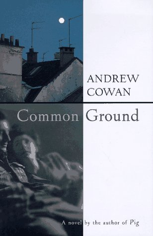 The best books on Creative Writing - Common Ground by Andrew Cowan