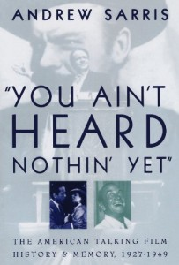 "The best books on Film Criticism - ""You Ain't Heard Nothin' Yet"" by Andrew Sarris"