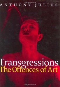 The best books on Censorship - Transgressions by Anthony Julius
