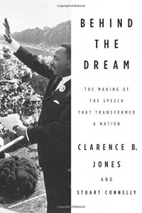 Clarence B Jones recommends the best Best Speeches of All Time - Behind the Dream by Clarence B Jones