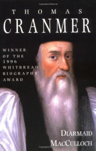 The Best Books on the History of Christianity - Thomas Cranmer by Diarmaid MacCulloch