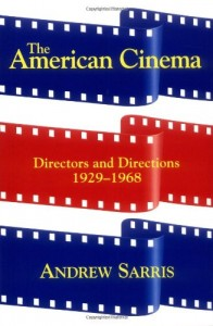 The best books on Film Criticism - The American Cinema by Andrew Sarris