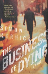 The best books on Thrillers - The Business of Dying by Simon Kernick