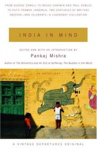 The best books on India - India in Mind by Pankaj Mishra