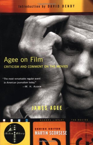 The best books on Film Criticism - Agee on Film by James Agee