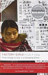 The best books on Chinese Life Stories - Factory Girls by Leslie T Chang