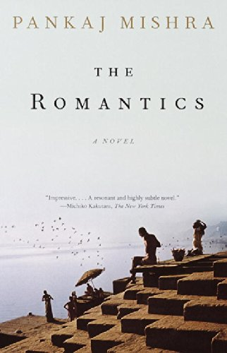 The best books on India - The Romantics by Pankaj Mishra