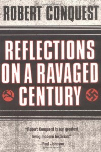 The best books on Communism - Reflections on a Ravaged Century by Robert Conquest