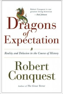 The best books on Communism - The Dragons of Expectation by Robert Conquest