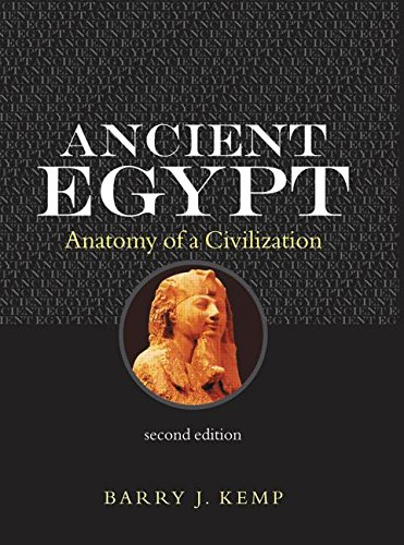 The best books on Ancient Egypt - Ancient Egypt by Barry J. Kemp