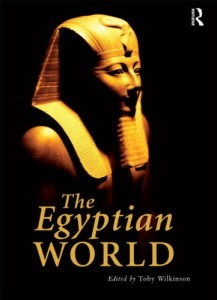 The best books on Ancient Egypt - The Egyptian World by Toby Wilkinson