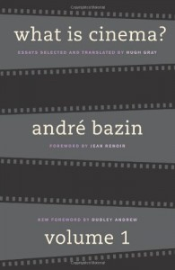 The best books on Film Criticism - What is Cinema? Volume 1 by André Bazin