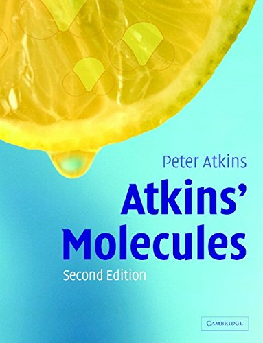 The best books on The Emergence of Understanding - Atkins Molecules by Peter Atkins